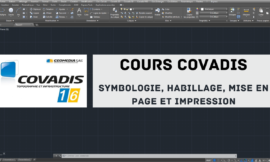 Formation Covadis : Symbologie, habillage et mise en page