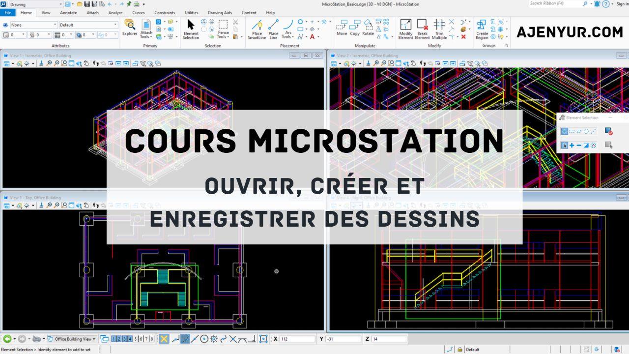 Formation MicroStation : Ouvrir, créer et enregistrer des dessins