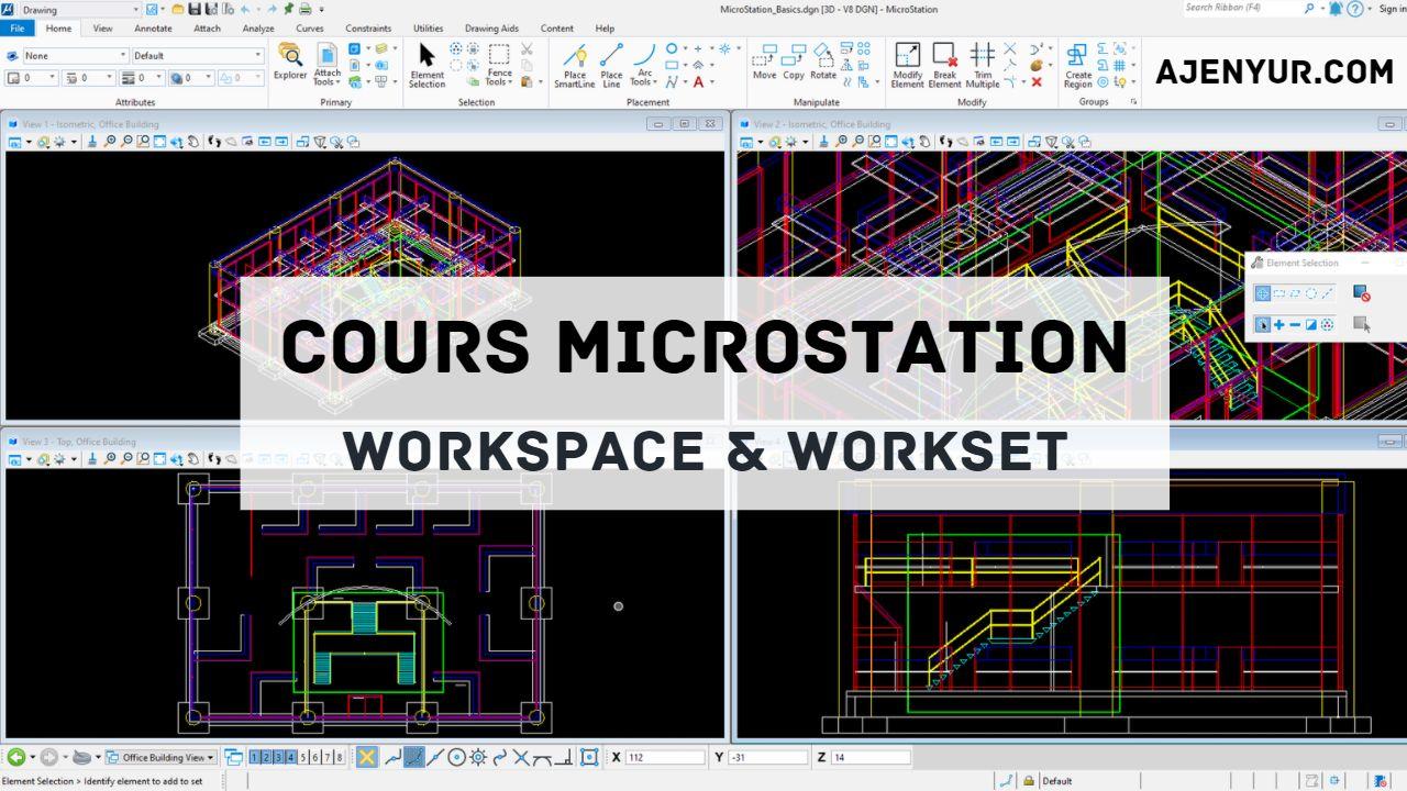 Formation Microstation : Workspace et WorkSet
