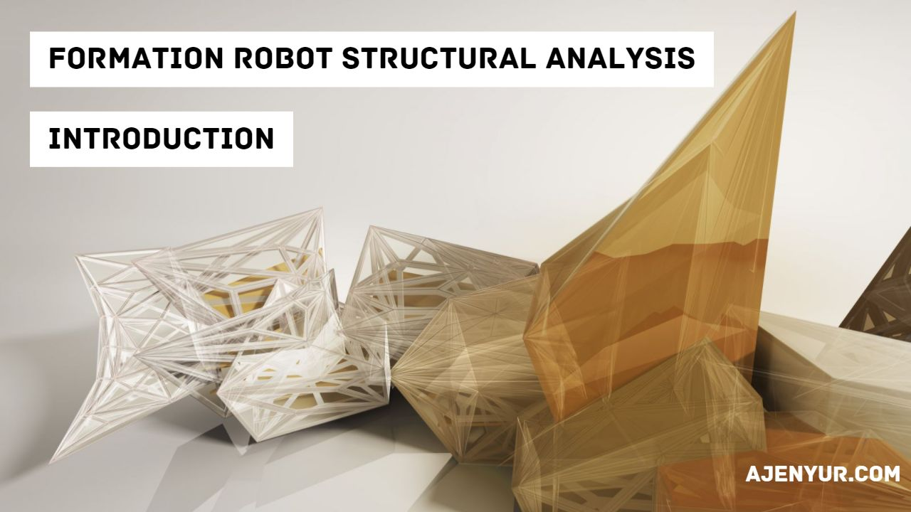 Read more about the article Formation Robot Structural Analysis : Introduction