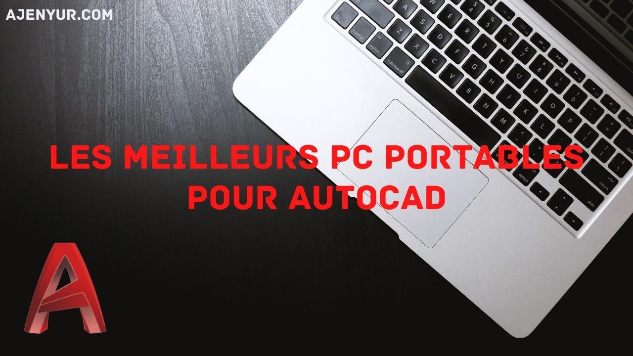Read more about the article Les meilleurs PC portables pour AutoCAD (2021)